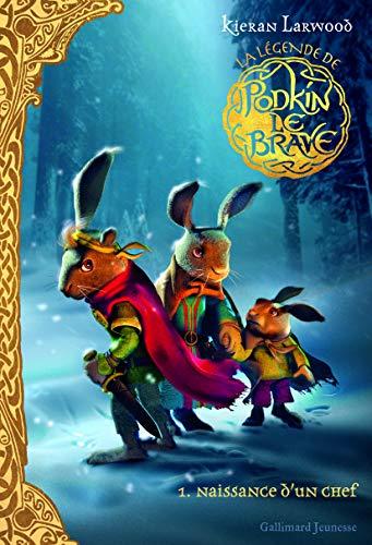 La légende de Podkin Le Brave (Tome 1-Naissance d'un chef)