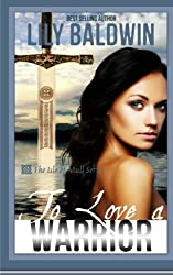 To Love a Warrior (Isle of Mull) (Volume 3) by Lily Baldwin (2014-11-21)