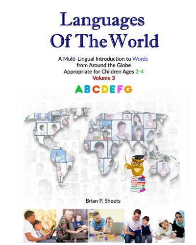 Languages of the World: A Multi-Lingual Introduction to Words from Around the Globe: Volume 3