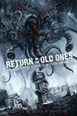 Return of the Old Ones: Apocalyptic Lovecraftian Horror Paperback