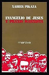 Resultado de imagen de pIKAZA, eVANGELIO DE jESÚS Y PRAXIS MARXISTA