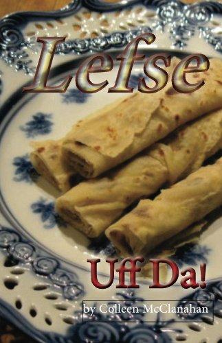 Lefse - Uff Da!!! (English Edition) Lefse Grill