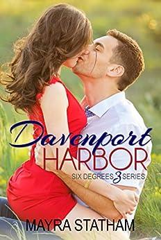 Davenport Harbor (Six Degrees Book 3) (English Edition) par [Statham, Mayra]