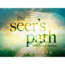 The Seer's Path Teaching Series with Ana Werner [OV]