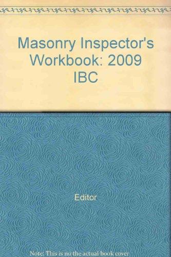 Masonry Inspector's Workbook: 2009 IBC (2009 Ibc)