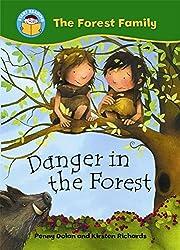 Danger in the Forest (Start Reading: The Forest Family)