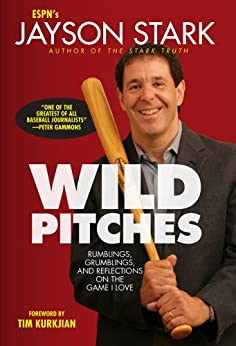 Wild Pitches: Rumblings, Grumblings, and Reflections on the Game I Love von [Stark, Jayson]