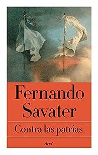 Contra las patrias par Fernando Savater