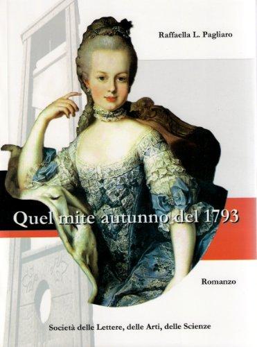 Quel mite autunno del 1793 (Italian Edition) -