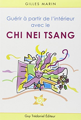 Guérir à partir de l'intérieur avec le Chi Nei Tsang par Gilles Marin