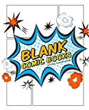 """Blank Comic Books For Kids To Write Stories: Create Your Own Comics Book,Comic Panel,For drawing your own comics, idea and design sketchbook,for ... 7.5x9.25"""": Volume 1 (comic drawing books)"""