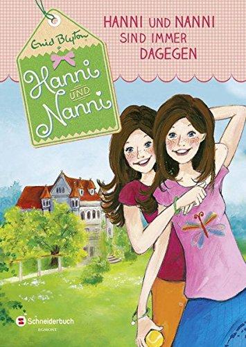 Preisvergleich Produktbild Hanni und Nanni, Band 01: Hanni und Nanni sind immer dagegen