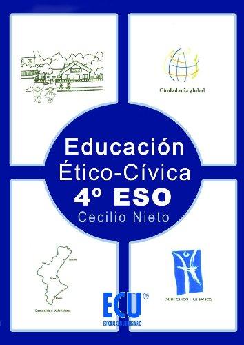 Educación Ético-Cívica 4º ESO por Cecilio Nieto Canovas