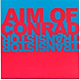 Aim Of Conrad / Transistor Transistor [Vinyl Single 7'']
