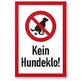 Kein Hundeklo (20x30cm), Kunststoff Schild Hunde kacken verboten - Verbotsschild/Hundeverbotsschild, Verbot Hundekot/Hundehaufen / Hundekacke/Keine Hundetoilette
