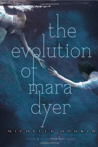 The Evolution of Mara Dyer.