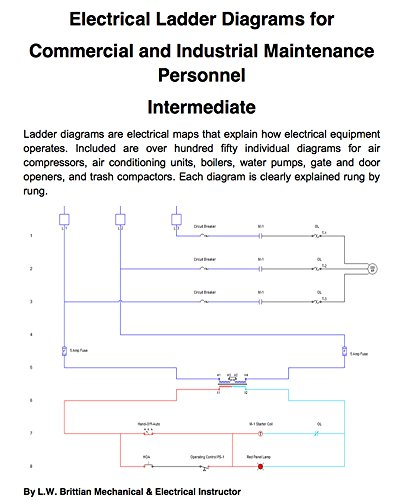 Electrical Ladder Diagrams for Commercial and Industrial Maintenance Personnel - Intermediate