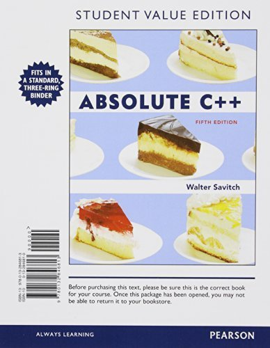 Absolute C++, Student Value Edition (5th Edition) 5th edition by Savitch, Walter, Mock, Kenrick (2012) Loose Leaf