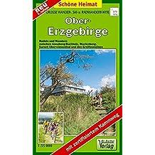 Radwander- und Wanderkarte Obererzgebirge: Radeln und Wandern zwischen Kurort Oberwiesenthal, Annaberg-Buchholz und den Greifensteinen. 1:35000 (Schöne Heimat)