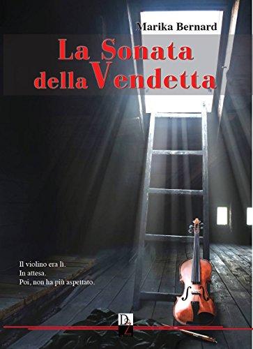 La Sonata della Vendetta di [Bernard, Marika]
