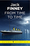 From Time to Time: Time and Again: Book Two