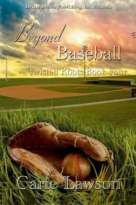 [(Beyond Baseball)] [By (author) Carie Lawson] published on (June, 2013)
