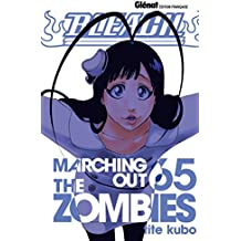 Bleach - Tome 65 : Marching out the zombies
