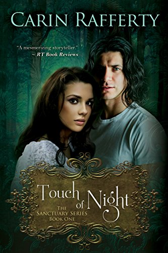 Touch of Night (The Sanctuary Series Book 1) by [Rafferty, Carin]