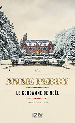 Le condamné de Noël (GRANDS DETECTIV t. 4983) par Anne PERRY