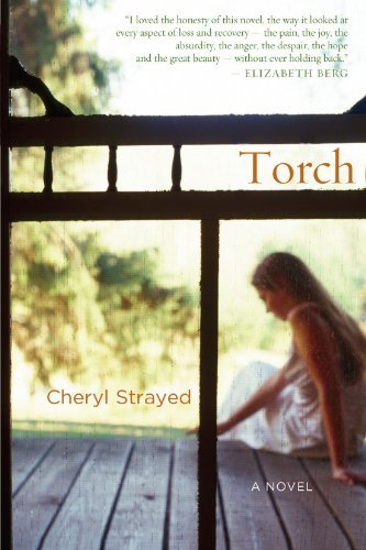 Torch by Cheryl Strayed (2007-01-08)