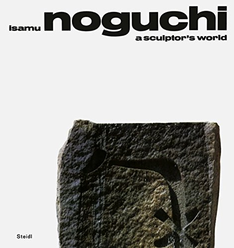 A Sculptor's World par Isamu Noguchi