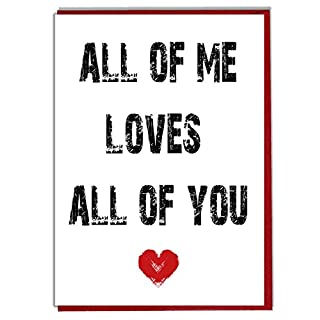 All of Me Loves All of You - Romantic Love Card - Birthday - Anniversary - Valentines