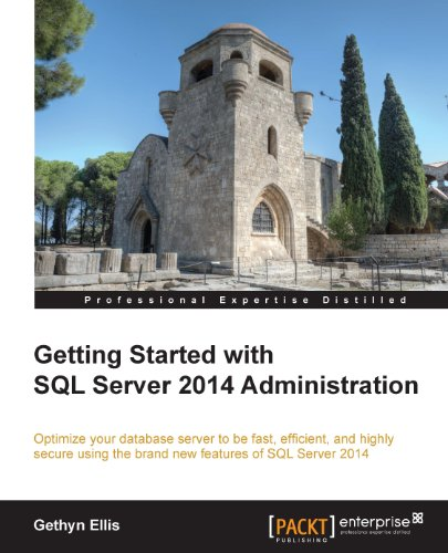 Getting Started with SQL Server 2014 Administration (English Edition) (Enterprise 2014 Sql)