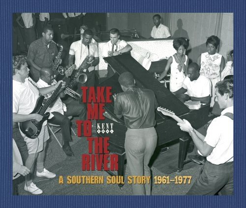 Take Me To The River: A Southern Soul Story 1961-1977  (3 Cd)