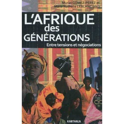 L'Afrique des générations. Entre tensions et négociations