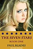 The Seven Stars- Book One