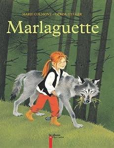 vignette de 'Marlaguette (Marie Colmont)'