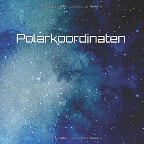 Polarkoordinaten: Notizbuch  Polarkoordinaten-Diagramm Papier Notizbuch -  Koordinaten-Skizzenbuch