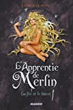 L'Apprentie de Merlin, Tome 3 - La Fée et le Baton