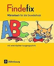 Findefix - Deutsch - Aktuelle Ausgabe: Wörterbuch in vereinfachter Ausgangsschrift