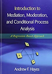 Introduction to Mediation, Moderation, and Conditional Process Analysis: A Regression-Based Approach.