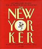 Telecharger Livres The New Yorker Les meilleurs dessins sur la France et les Francais (PDF,EPUB,MOBI) gratuits en Francaise