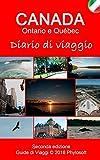 Guida di Viaggio per Canada: Diario di Viaggio