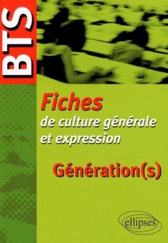 Génération(s) : BTS, Fiches de culture générale et expression