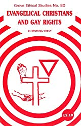 Evangelical Christians and Gay Rights (Ethics)