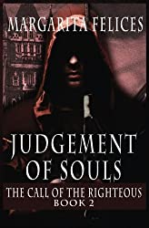 The Call of the Righteous: Volume 2 (Judgement of Souls 2:)