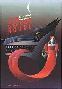 """Afficher """"Mon chaperon rouge"""""""
