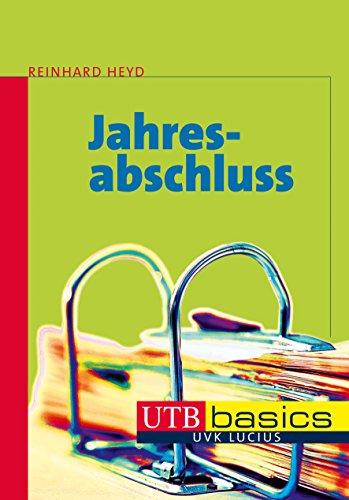 Jahresabschluss (utb basics, Band 3889)