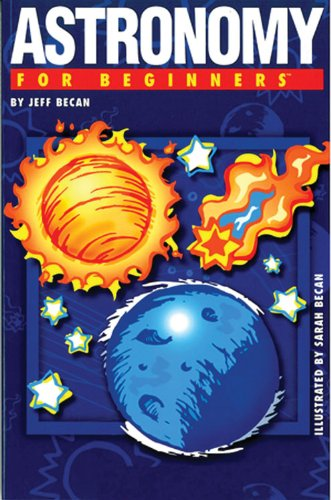 Astronomy for Beginners por Jeff Becan