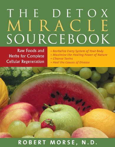 Healing System (The Detox Miracle Sourcebook: Raw Foods and Herbs for Complete Cellular Regeneration: The Ultimate Healing System (English Edition))